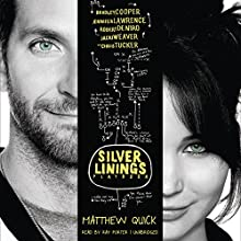 The Silver Linings Playbook: A Novel Audiobook by Matthew Quick Narrated by Ray Porter