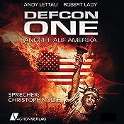 Defcon One: Angriff auf Amerika   [Andy Lettau, Robert Lady]