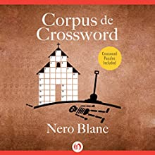 Corpus De Crossword (       UNABRIDGED) by Nero Blanc Narrated by Noah Michael Levine