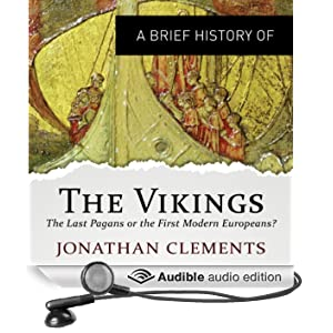 A Brief History of the Vikings: Brief Histories (Unabridged)