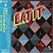 Eat It [Japanese Import]