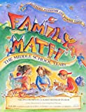 img - for Family Math : The Middle School Years, Algebraic Reasoning and Number Sense book / textbook / text book