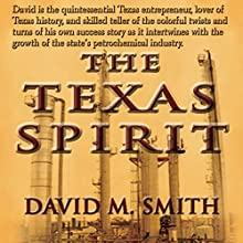 The Texas Spirit Audiobook by David M. Smith Narrated by Tim Paulsen