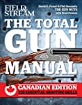 The Total Gun Manual Canadian Edition...