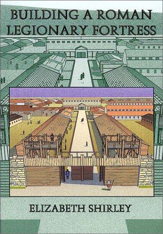 Building a Roman Legionary Fortress