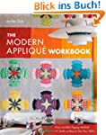 The Modern Applique Workbook: Easy In...