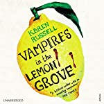 Vampires in the Lemon Grove | Karen Russell
