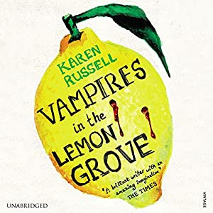 Vampires in the Lemon Grove Audiobook