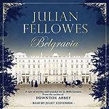 Julian Fellowes's Belgravia (audio edition)
