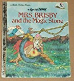 Mrs. Brisby and the Magic Stone (The Secret of NIMH, A Little Golden Book) (0307011089) by Ingoglia, Gina
