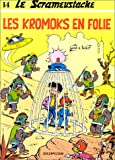 """Afficher """"Le Scrameustache n° 14 Les Kromoks en folie"""""""