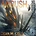 Sector 64: Ambush: Book One of the Sector 64 Duology Audiobook by Dean M. Cole Narrated by Mike Ortego