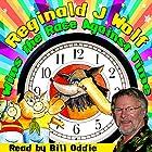 Reginald J Wolf Wins the Race Against Time Hörbuch von William Vandyck Gesprochen von: Bill Oddie