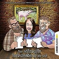 Der witzigste Vorleseabend der Welt Hörbuch