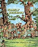 Family Reunion (0027828832) by Singer, Marilyn