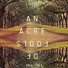 An Acre of Fools Hörbuch von Aden James Gesprochen von: Macleod Andrews