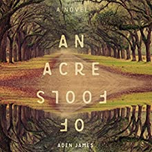 An Acre of Fools Audiobook by Aden James Narrated by Macleod Andrews