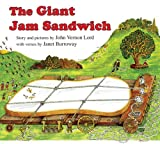 The Giant Jam Sandwich (0547150776) by Burroway, Janet