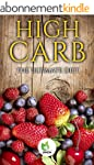High Carb: The Ultimate Diet (weight...