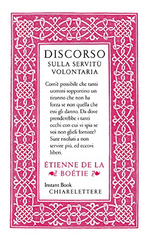 """mill s account of the voluntary servitude Dilemmas of voluntary servitude my favorite paragraph in etienne de la boetie's """"the discourse on voluntary servitude"""" that we read for the second class."""