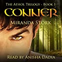 Conner: The Athol Trilogy, Book 1 (       UNABRIDGED) by Miranda Stork Narrated by Anisha Dadia