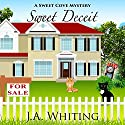 Sweet Deceit: A Sweet Cove Mystery, Book 4 Audiobook by J A Whiting Narrated by Stephanie Bentley