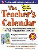 The Teachers Calendar 2011-2012 (Teacher's Calendar: The Day-By-Day Directory to Holidays, Historic Events, Birthdays & Special Days)