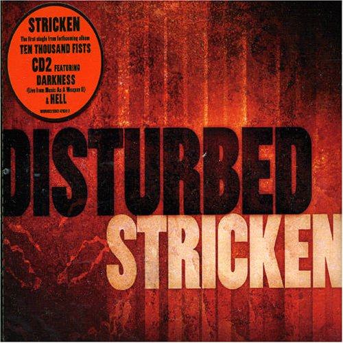 You were Ten thousand fist by disturbed consider, that