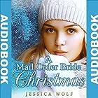 A Mail Order Bride Christmas: Mail Order Brides Western Historical Romance (       ungekürzt) von Jessica Wolf Gesprochen von: Meghan Kelly