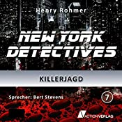 Killerjagd (New York Detectives 7) | Henry Rohmer