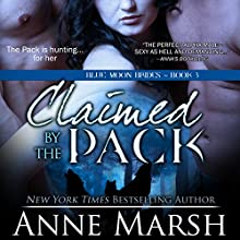 Claimed by the Pack Audiobook by Anne Marsh Narrated by Emily C. Michaels