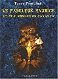 Le fabuleux Maurice et ses rongeurs savants