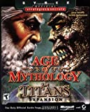 Age of Mythology Titans Strategies Scrt: The Titans Expansion (Sybex Official Strategies & Secrets) Doug Radcliffe