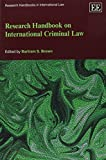 img - for Research Handbook on International Criminal Law (Research Handbooks in International Law series) by Bartram S. Brown (2012) Paperback book / textbook / text book