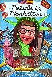 Melanie in Manhattan (Melanie Martin Novels)