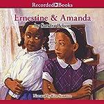 Ernestine and Amanda | Sandra Belton