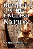 img - for The Origin of the English Nation book / textbook / text book