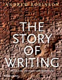 The Story of Writing (0500281564) by Andrew Robinson