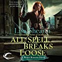 All Spell Breaks Loose: Raine Benares, Book 6 (       UNABRIDGED) by Lisa Shearin Narrated by Eileen Stevens