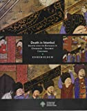 img - for Death in Istanbul - Death and Its Rituals in Ottoman - Islamic Culture book / textbook / text book