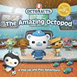 Simon and Schuster Octonauts: The Amazing Octopod: A Pop-up and Play Adventure