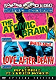 The Atomic Brain/Love After Death/The Incredible Petrified World (Special Edition)