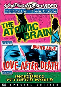 Atomic Brain/Love After Death/