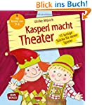 Kasperl macht Theater - 15 lustige St...