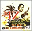Somewhere Over the Rainbow: The Best of Israel Kamakawiwo'ole from 101 DISTRIBUTION