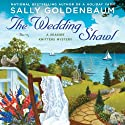 The Wedding Shawl: Seaside Knitters, Book 5 (       UNABRIDGED) by Sally Goldenbaum Narrated by Julie McKay
