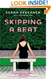 Skipping a Beat: A Novel