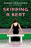 Skipping a Beat: A Novel (English and English Edition)
