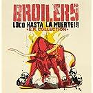 Loco Hasta la Muerte-E.P.Collection (Vinyl) [Vinyl LP]