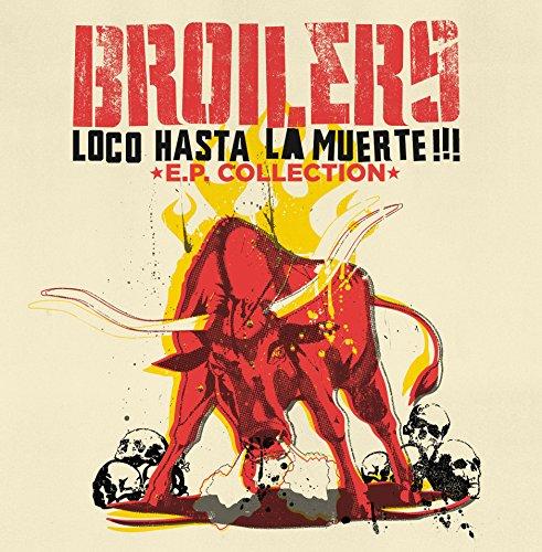 Loco Hasta La Muerte: Ep Collection